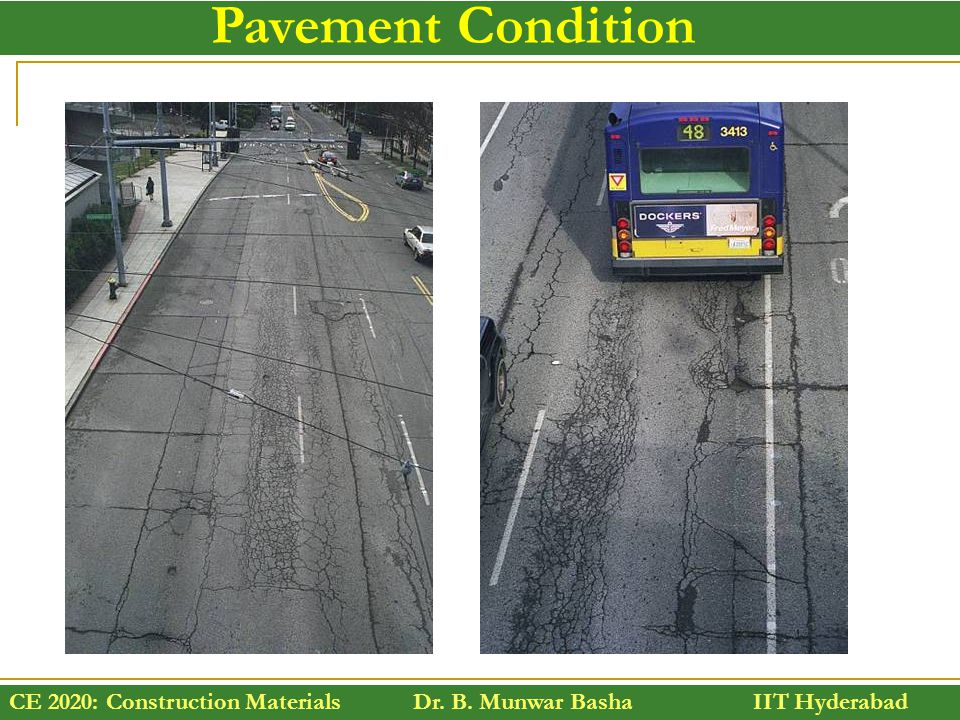 Pavement Condition A look at what pavement condition is