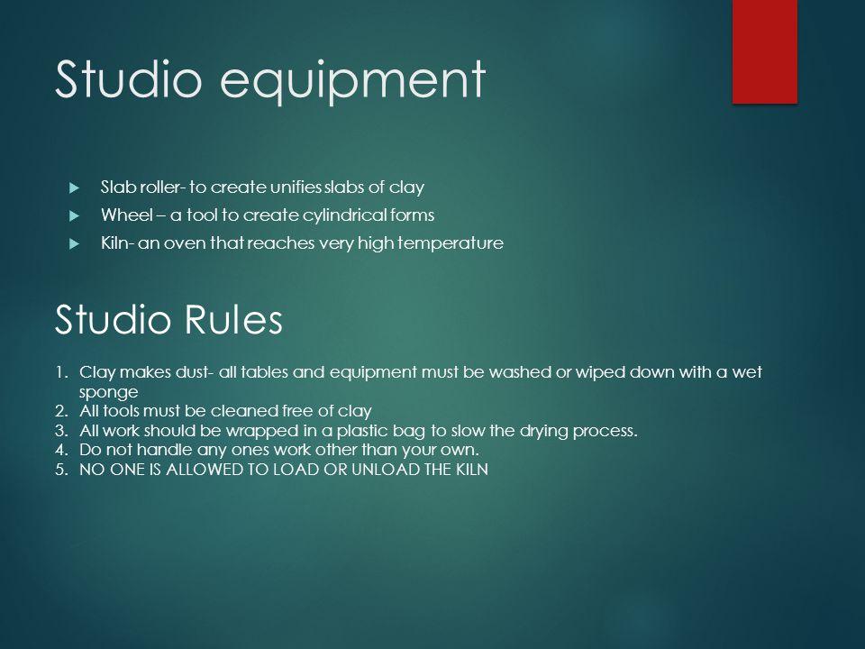 Studio equipment Studio Rules