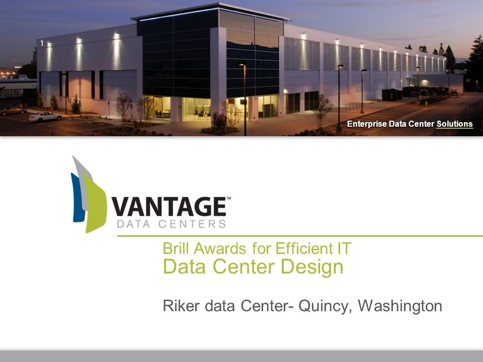 Data Center Design Brill Awards for Efficient IT