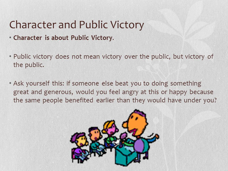 Character and Public Victory