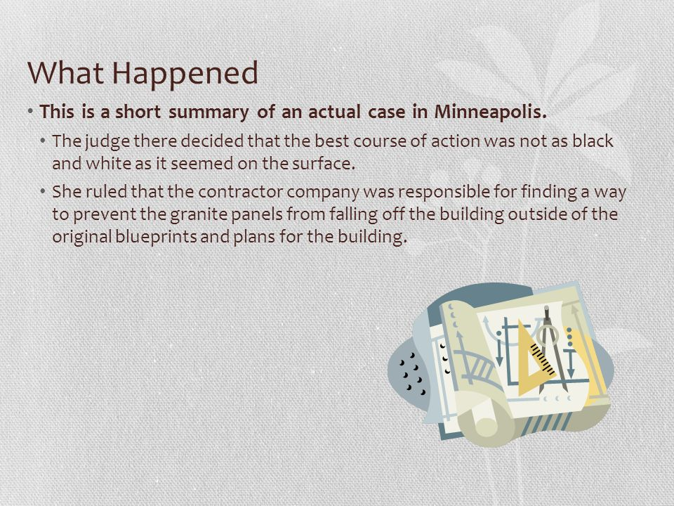 What Happened This is a short summary of an actual case in Minneapolis.
