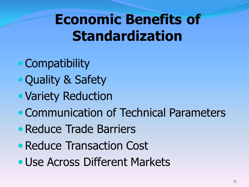 Economic Benefits of Standardization