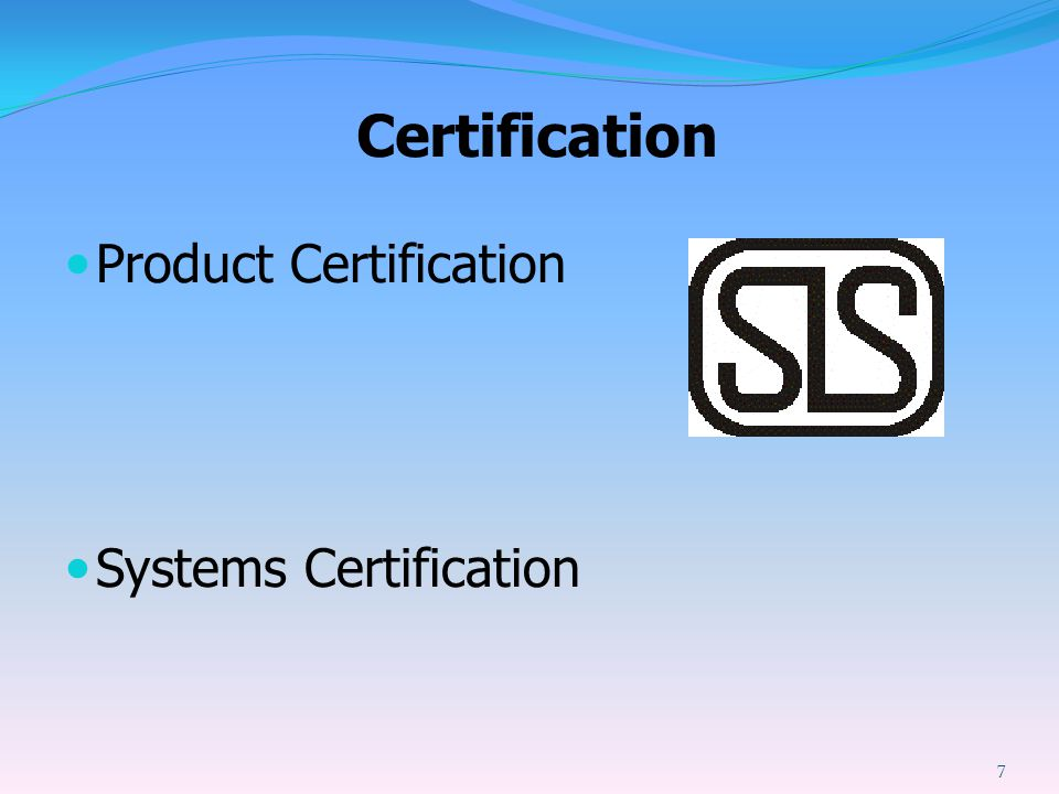 Certification Product Certification Systems Certification