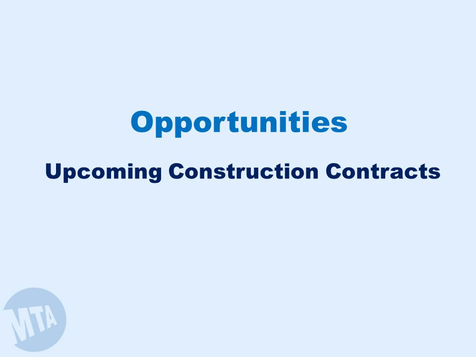 Proposed Major Construction Contracts
