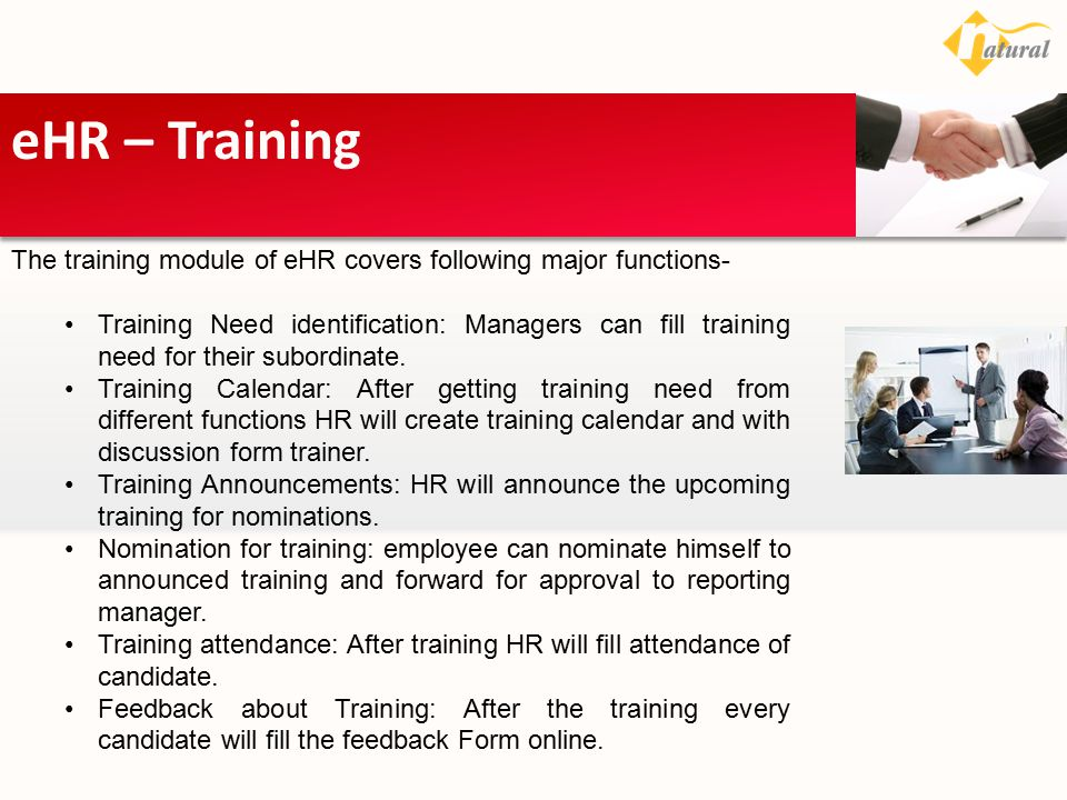 eHR – Training The training module of eHR covers following major functions-