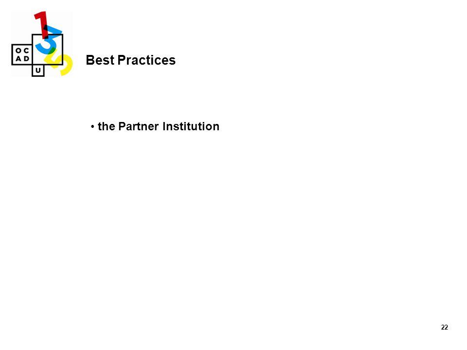 Best Practices the Partner Institution 22