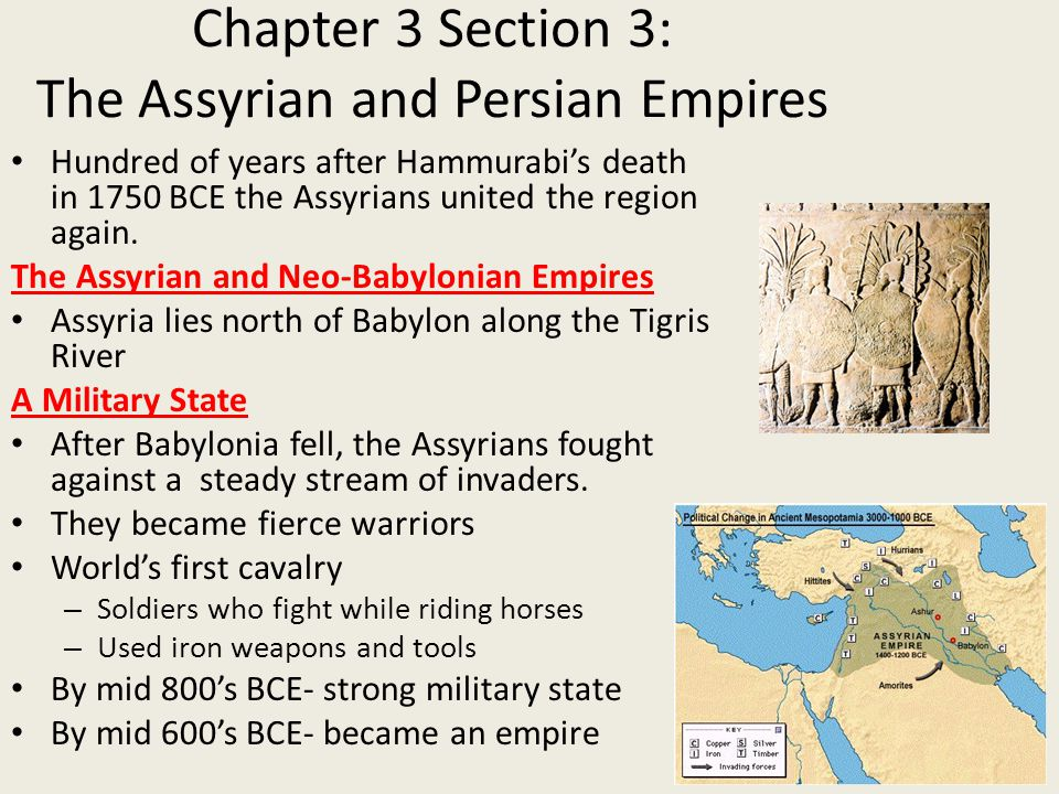 Chapter 3 Section 3: The Assyrian and Persian Empires