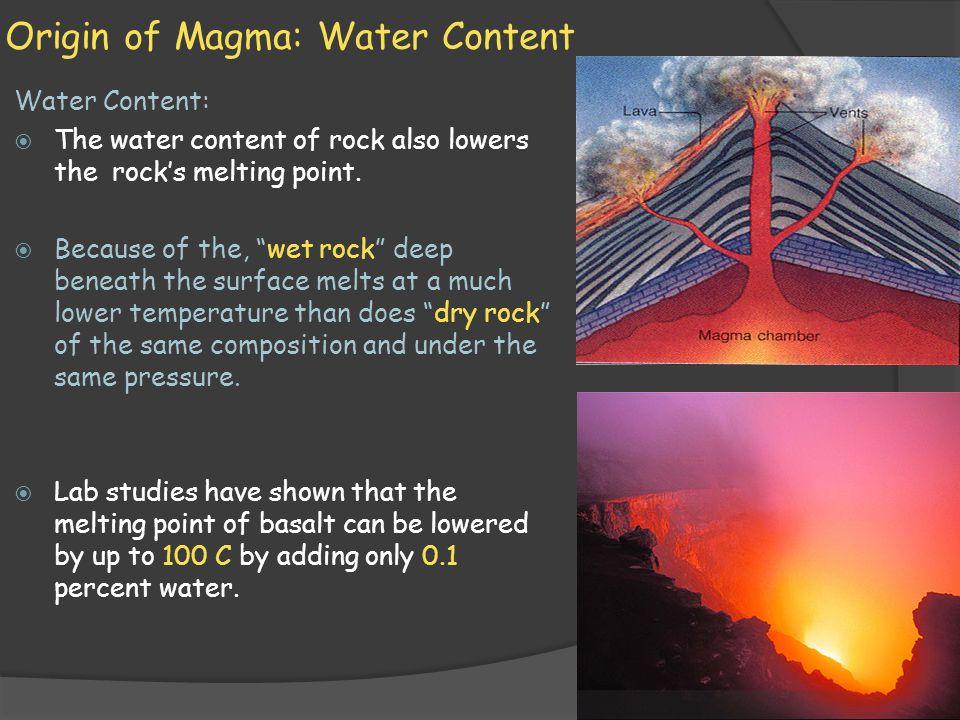 Origin of Magma: Water Content