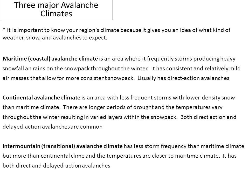 Three major Avalanche Climates