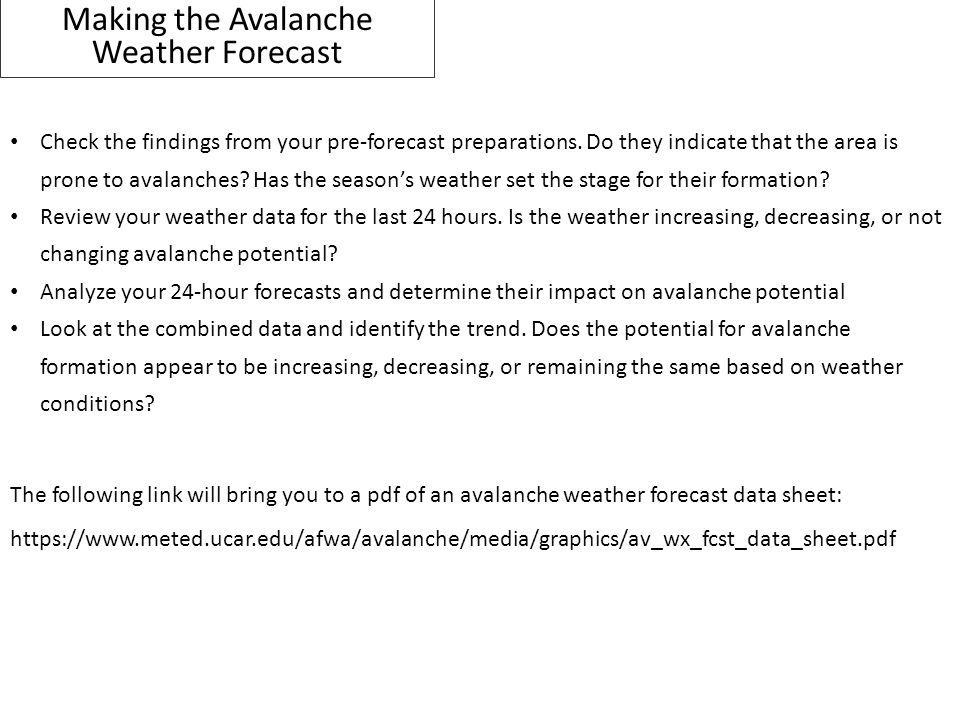 Making the Avalanche Weather Forecast
