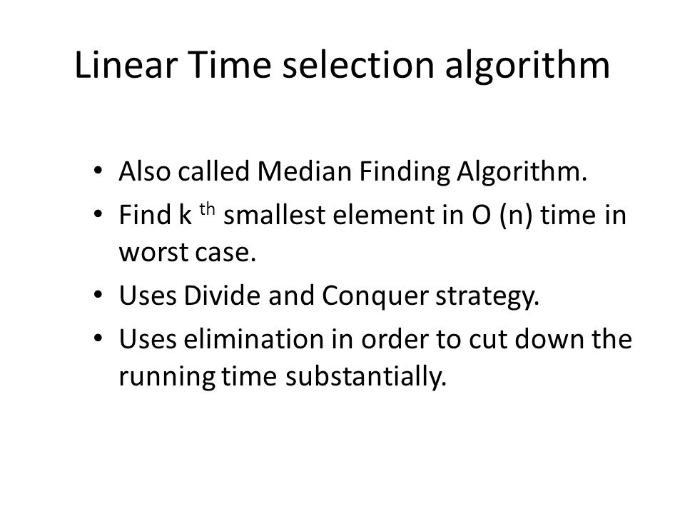 Linear Time selection algorithm