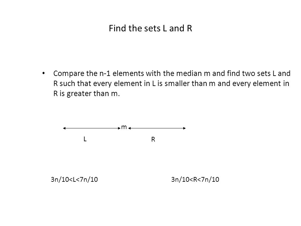 Find the sets L and R