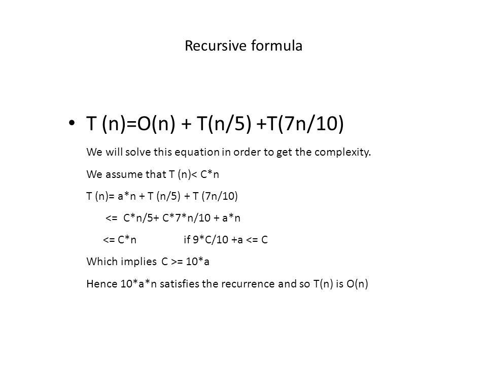T (n)=O(n) + T(n/5) +T(7n/10)