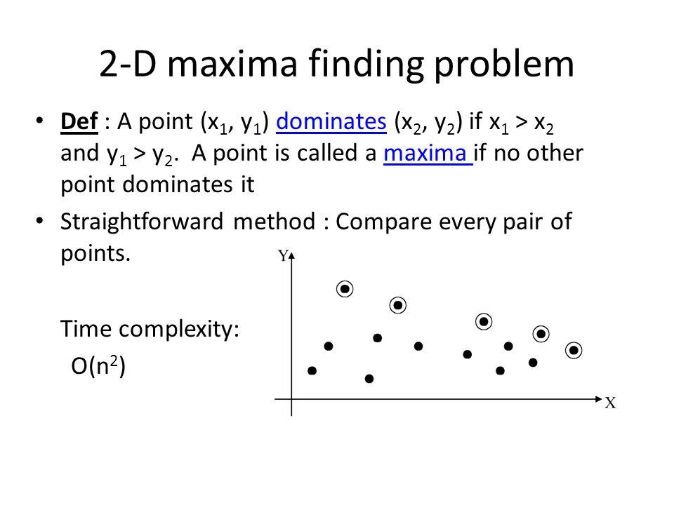 2-D maxima finding problem
