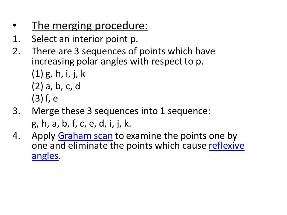 The merging procedure: