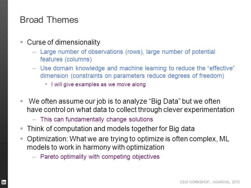 Broad Themes Curse of dimensionality