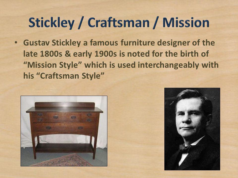 Stickley / Craftsman / Mission