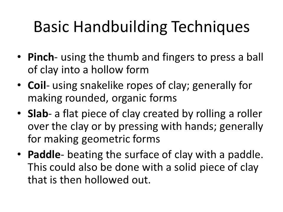 Basic Handbuilding Techniques