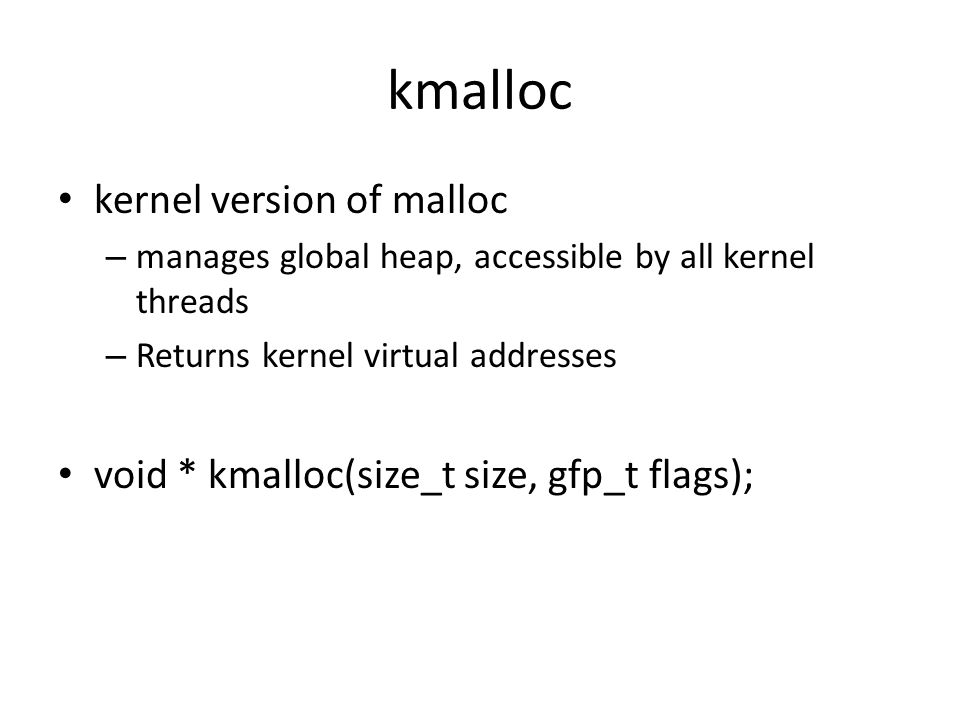 kmalloc kernel version of malloc