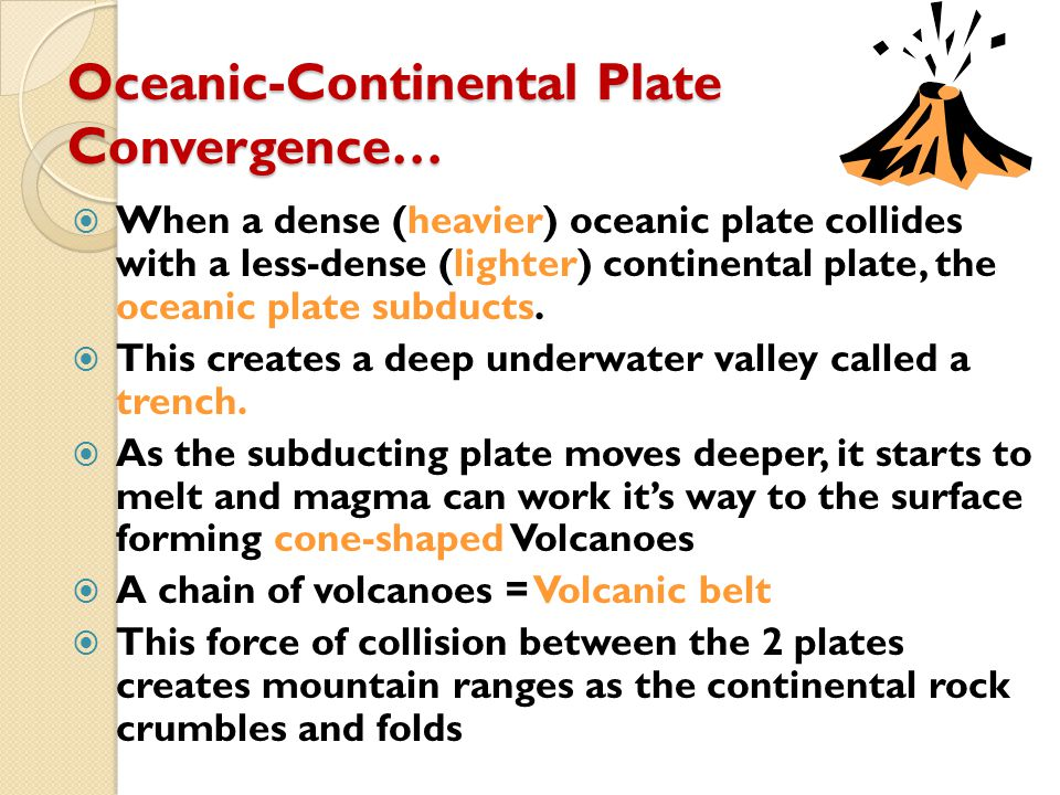 Oceanic-Continental Plate Convergence…