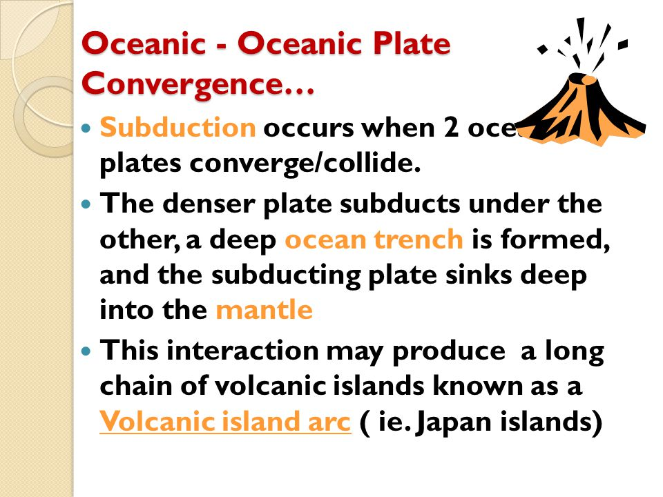 Oceanic - Oceanic Plate Convergence…