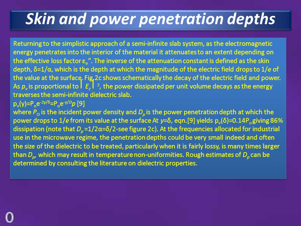 Skin and power penetration depths
