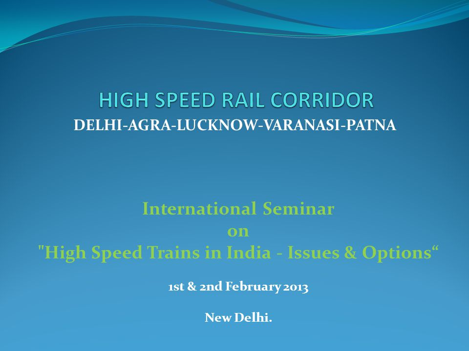 HIGH SPEED RAIL CORRIDOR
