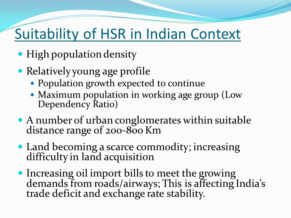Suitability of HSR in Indian Context