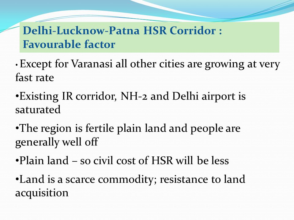 Delhi-Lucknow-Patna HSR Corridor : Favourable factor