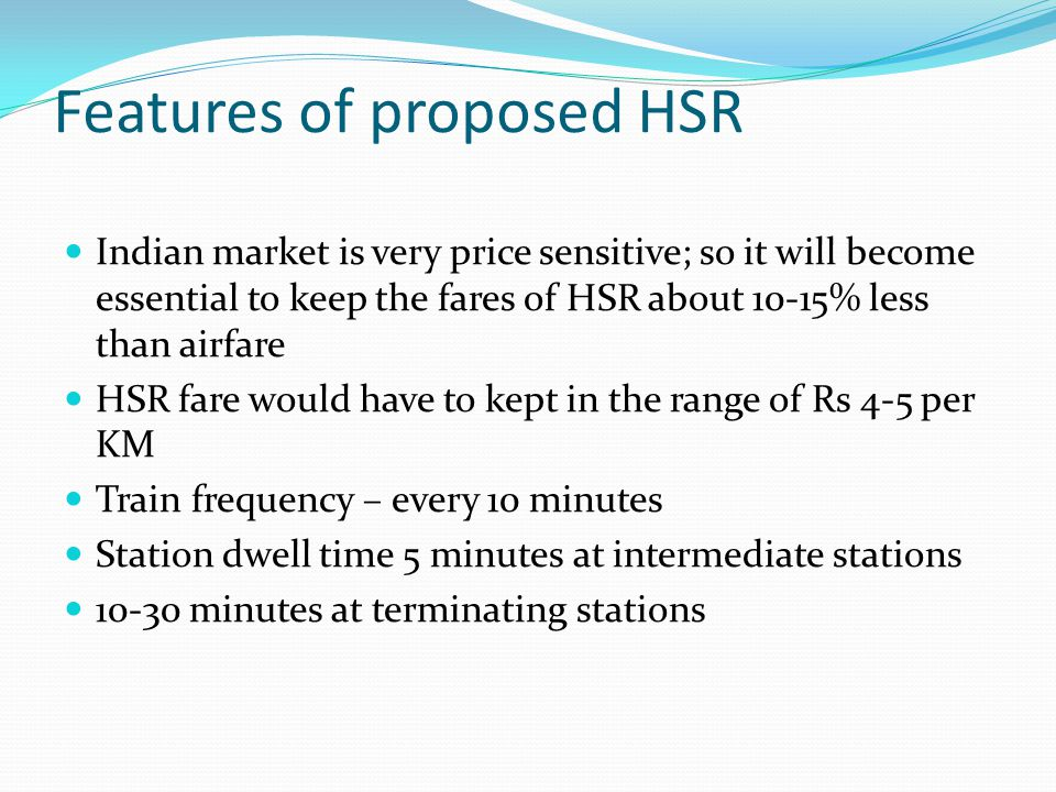 Features of proposed HSR