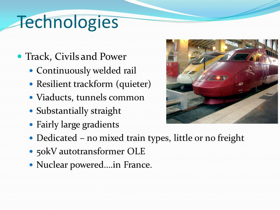 Technologies Track, Civils and Power Continuously welded rail