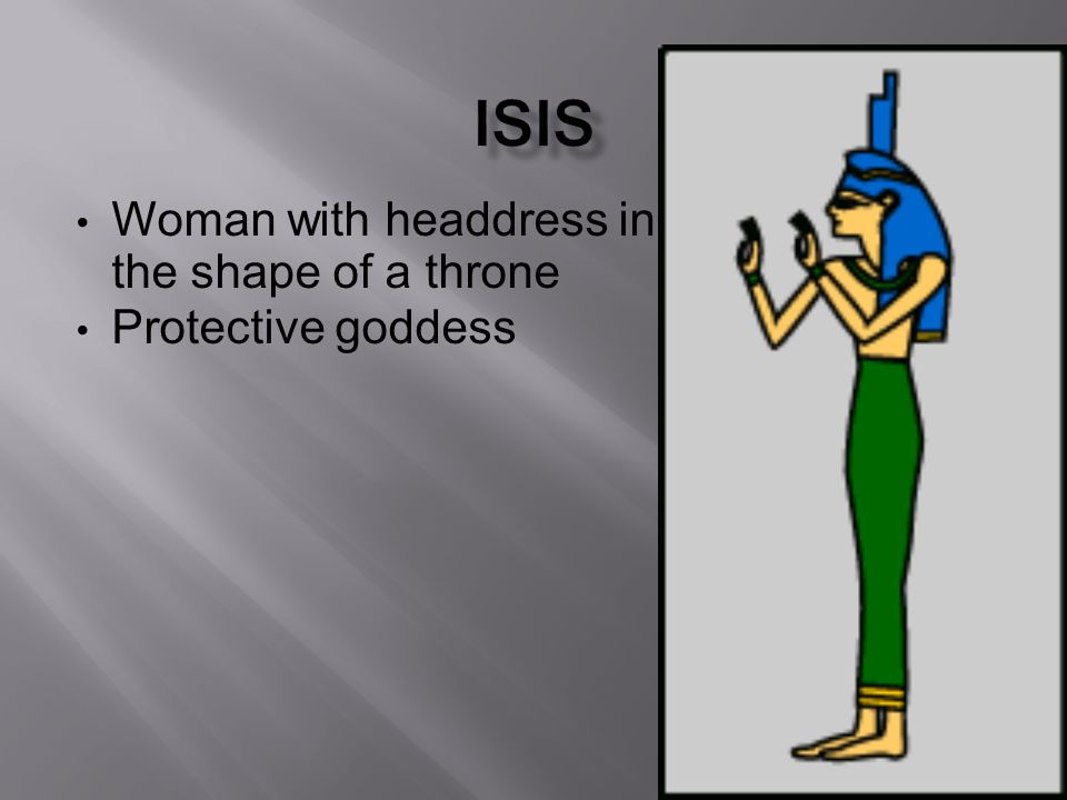 Woman with headdress in the shape of a throne Protective goddess
