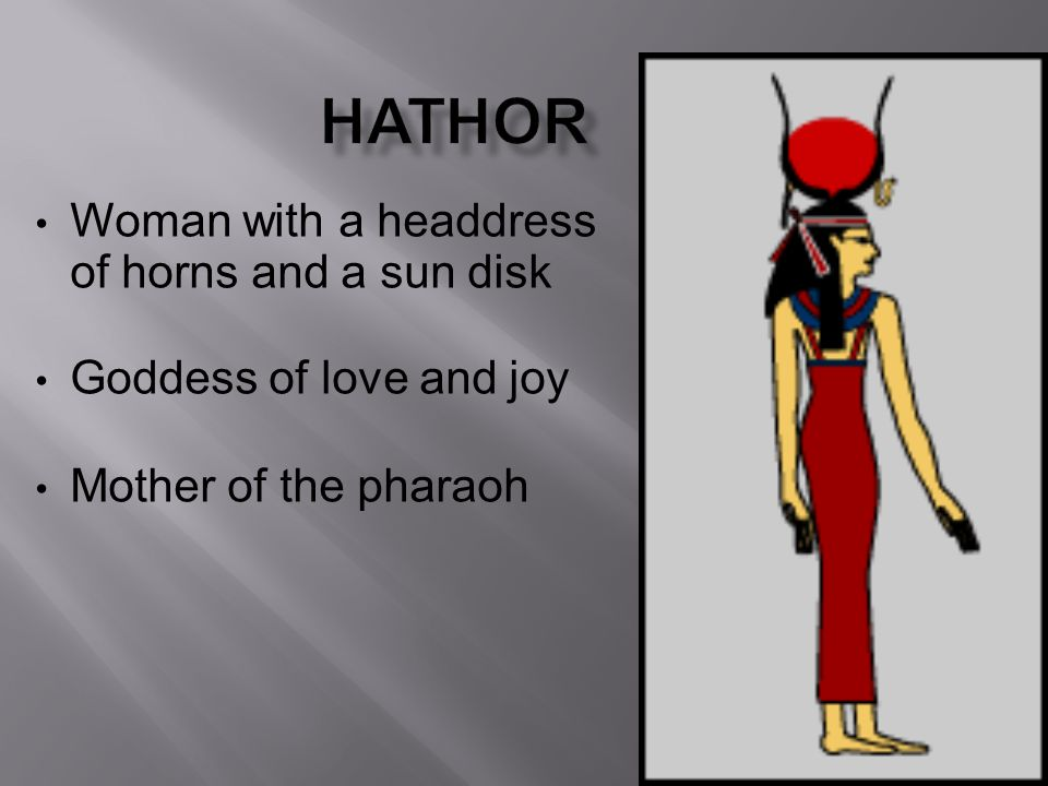 Hathor Woman with a headdress of horns and a sun disk