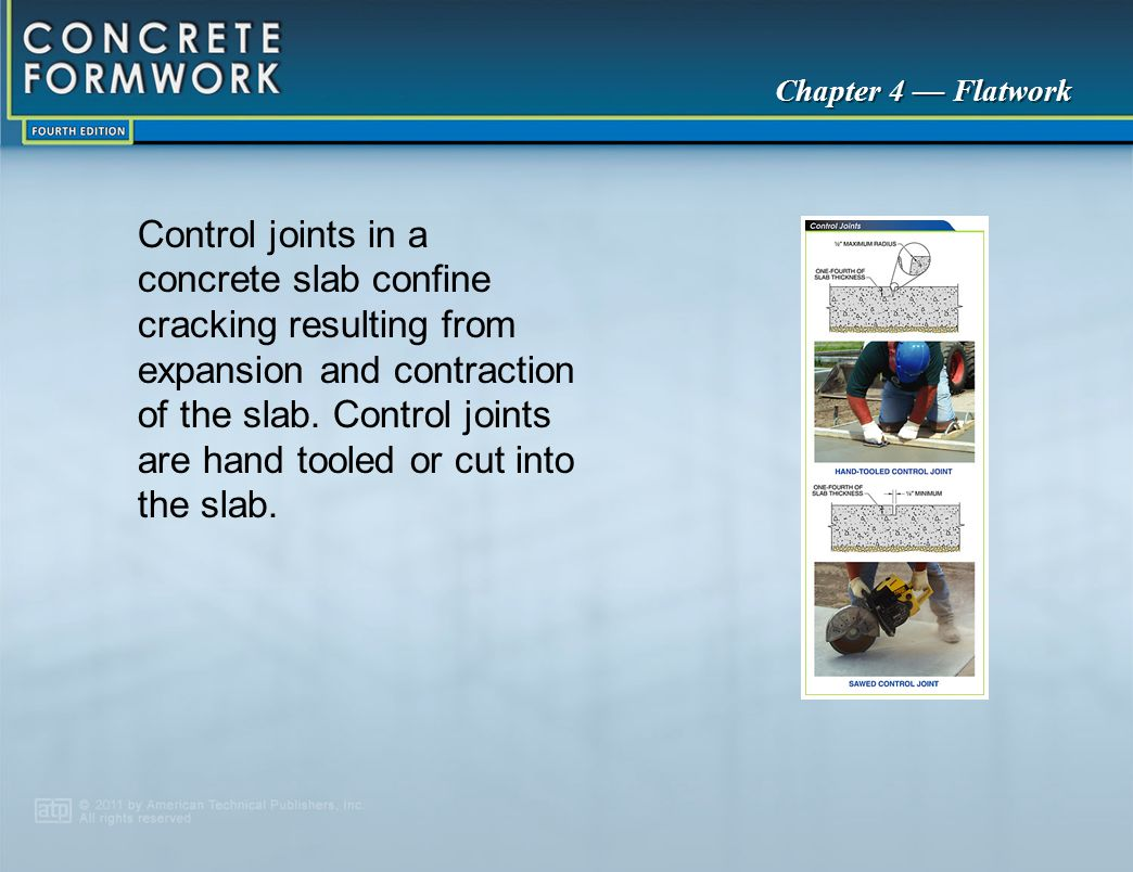 Control joints in a concrete slab confine cracking resulting from expansion and contraction of the slab. Control joints are hand tooled or cut into the slab.