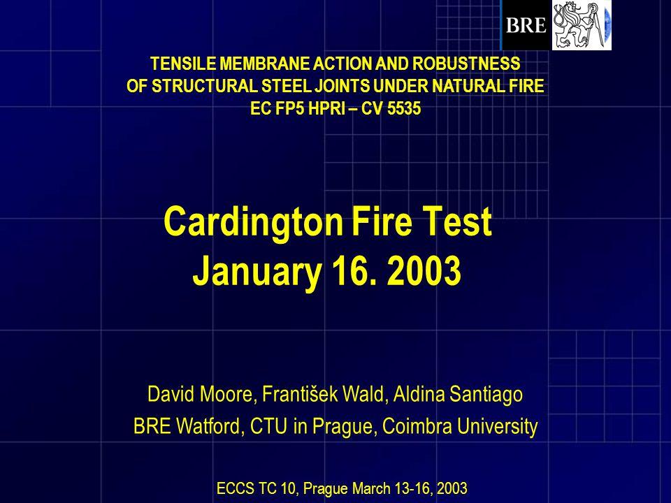 Cardington Fire Test January 16. 2003