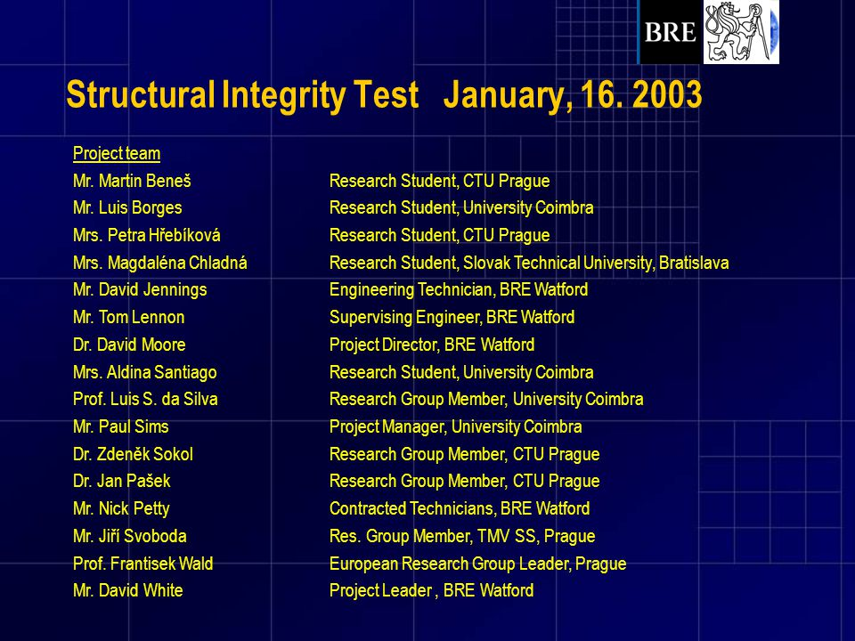 Structural Integrity Test January, 16. 2003