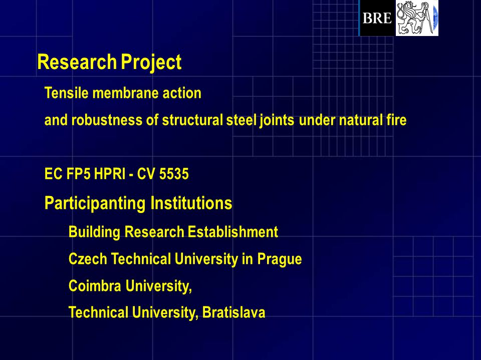 Research Project Participanting Institutions Tensile membrane action
