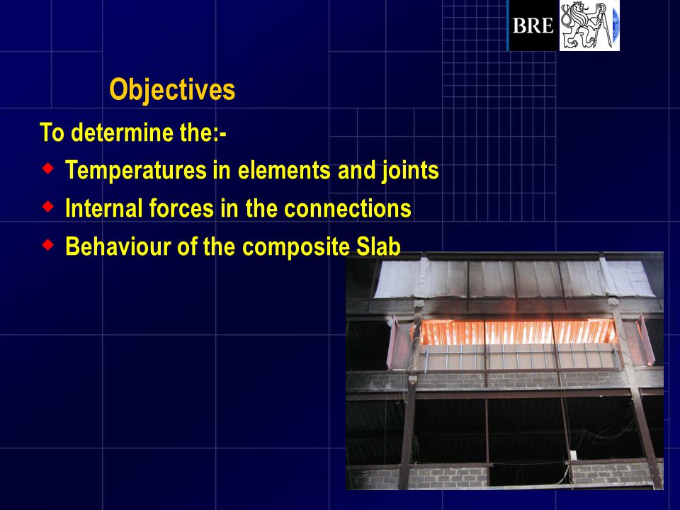 Objectives To determine the:- Temperatures in elements and joints