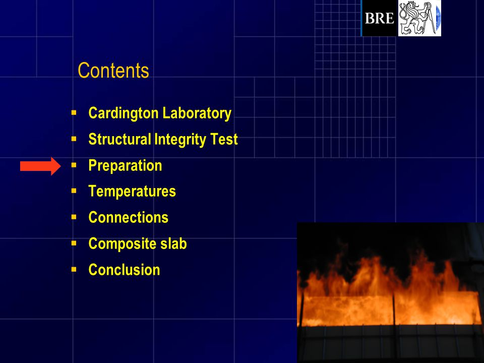 Contents Cardington Laboratory Structural Integrity Test Preparation