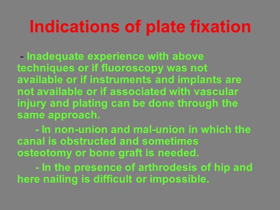 Indications of plate fixation