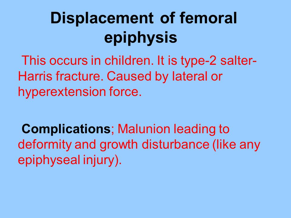 Displacement of femoral epiphysis
