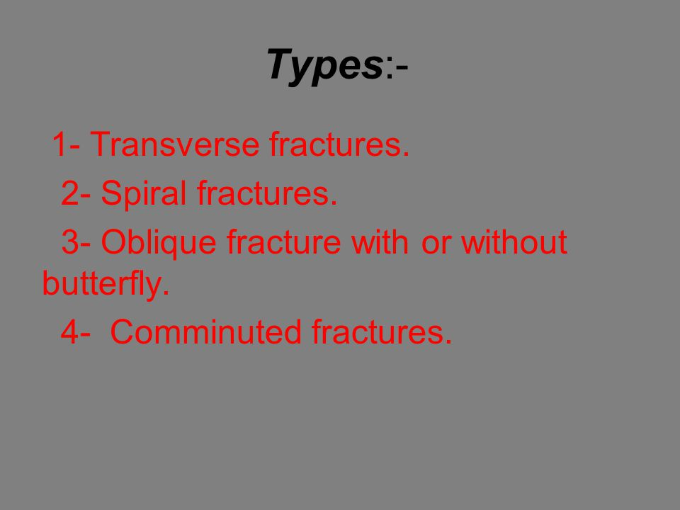 Types:- 2- Spiral fractures.