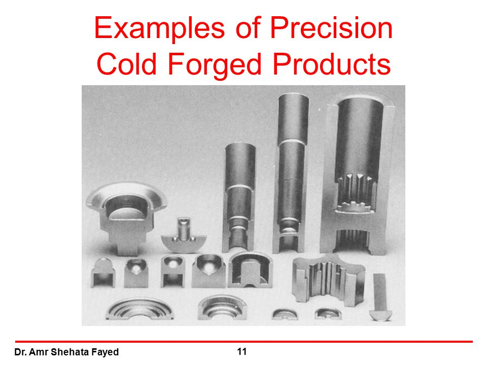Examples of Precision Cold Forged Products
