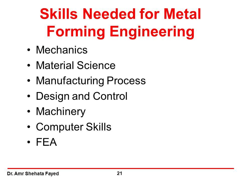 Skills Needed for Metal Forming Engineering