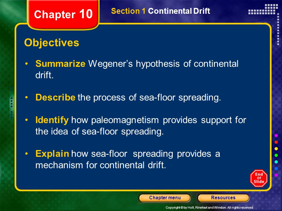 Chapter 10 Section 1 Continental Drift. Objectives. Summarize Wegener's hypothesis of continental drift.