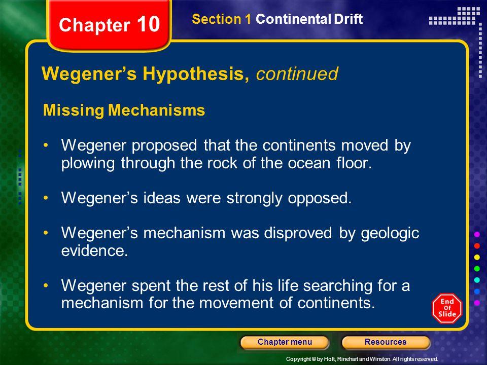 Wegener's Hypothesis, continued