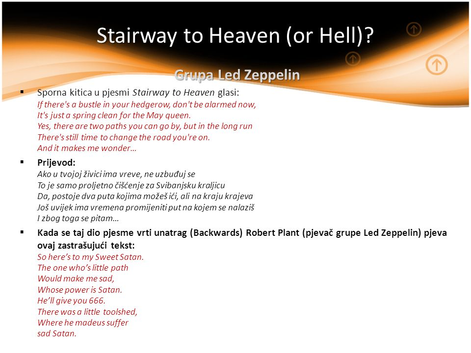 Stairway to Heaven (or Hell)