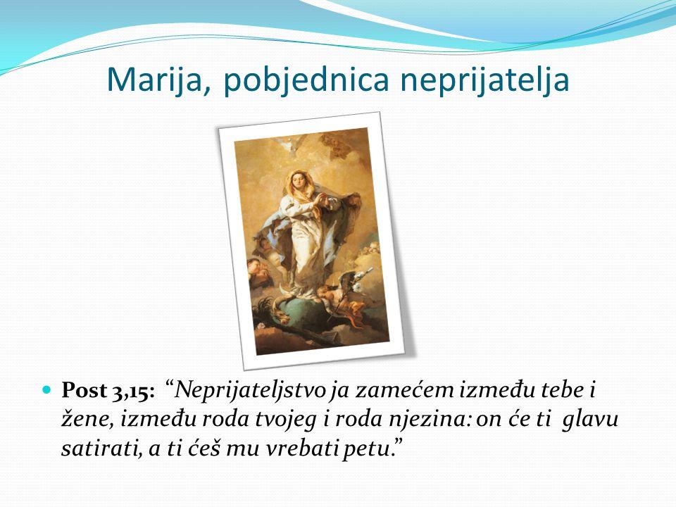 Marija, pobjednica neprijatelja
