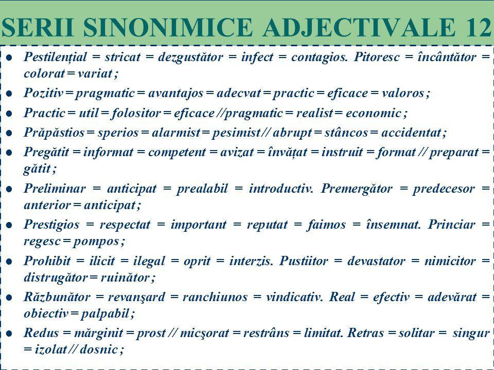 SERII SINONIMICE ADJECTIVALE 12