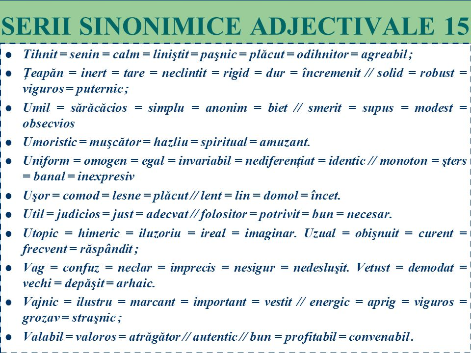 SERII SINONIMICE ADJECTIVALE 15